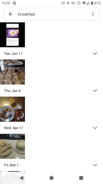 Neural nets let you search your pictures by keyword in the Google Photos app. Here are all my breakfast pics.